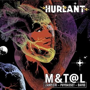 M&T@L HURLANT - Le spectacle